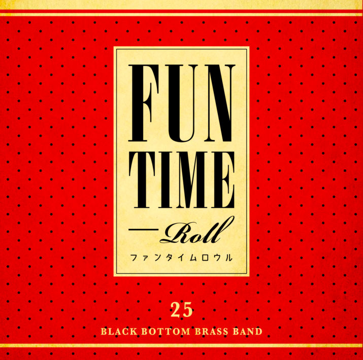 FUN TIME ROLL_fix